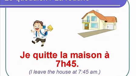 French Lesson 32 - Describe your ROUTINE
