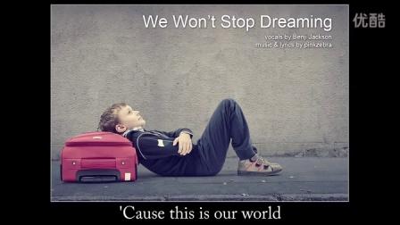 Pinkzebra _We Won't Stop Dreaming_ -