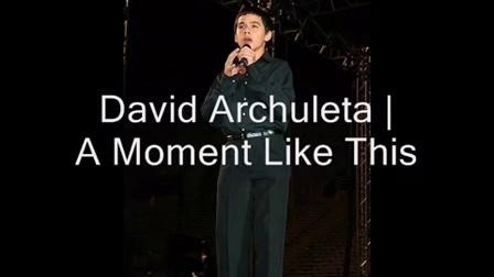 David Archuleta - A Moment Like This