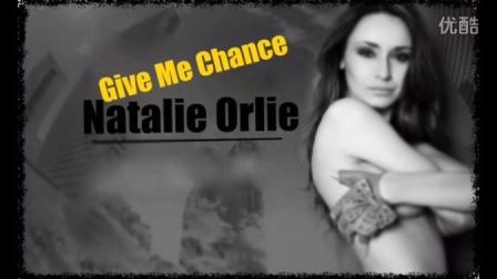 Give me chance_Natalie Orlie