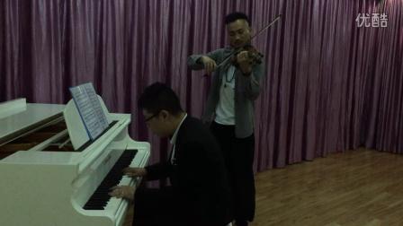 小提琴钢琴合奏《辛德勒的名单》(曼音朗域小提琴教师唐思雨与校长梁智源)