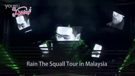 160509  Rain The Squall Tour in Malaysia 马来西亚站宣传视频