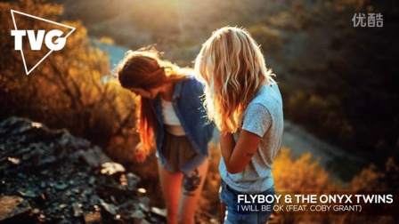 ◤ MashMike ◢ FlyBoy & The Onyx Twins - I Will Be Ok (ft. Coby Grant)