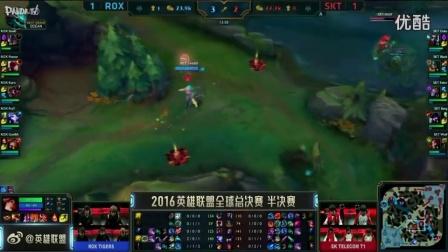 2016英雄联盟S6全球总决赛半决赛10月22日SKT VS ROX第三场_高清
