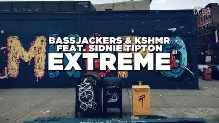 ◤ MashMike ◢ Bassjackers & KSHMR ft. Sidnie Tipton - Extreme