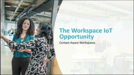 Citrix Synergy  - Citrix Workspace IoT