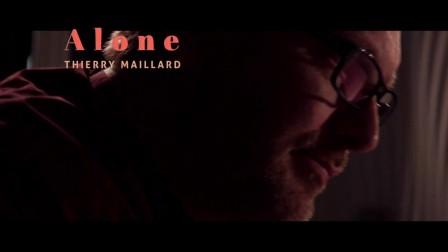 Thierry Maillard - Alone (Spot Mezzo)