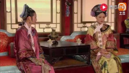 甄嬛传 没想到两位小公主的打闹, 居然让甄嬛弄明白纯元的死