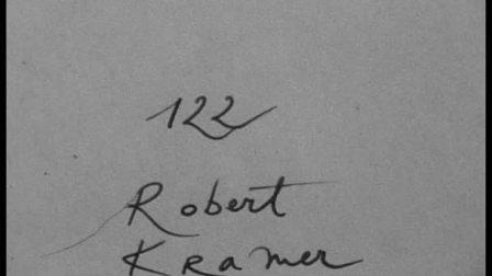 120 cinematons--0122 Robert Kramer罗伯特 克拉默