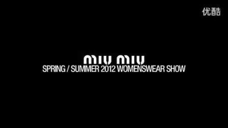 Miu Miu 缪缪2012春夏时装秀