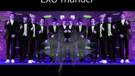 HD 中文字幕 EXO M - Thunder (雷电)