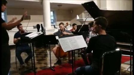 卢长剑作曲家-《在时间与垂直空间中的舞蹈》 大西洋音乐节排练(二)