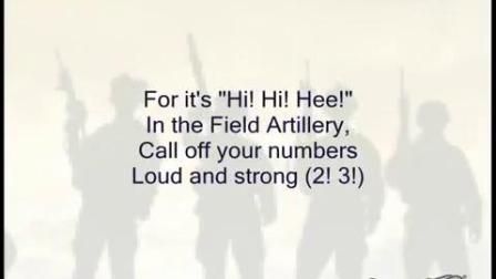 弹药车之歌(The Caisson Song)现在的美国陆军军歌最初的版本