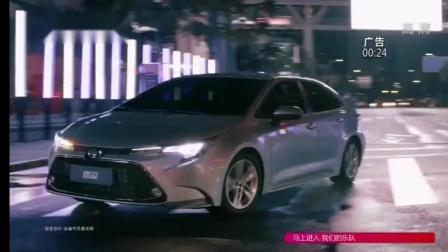 广汽丰田 全新换代雷凌 TNGA智趣中级车 15秒广告 奥林匹克全球合作伙伴