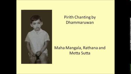 Dhammaruwan  Maha Mangala Karaniya Metta and Ratana Sutta