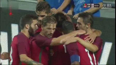 【热身赛】C罗缺阵纳尼双响 葡萄牙5球大胜直布罗陀