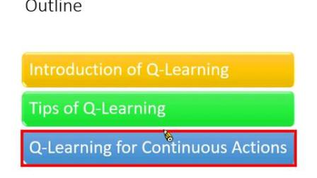 Q-learning for continuous actions-李宏毅