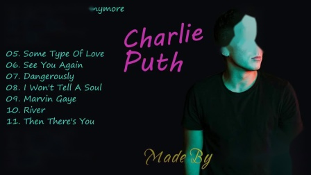 Charlie Puth Greats Hits 2018 __ Charlie Puth the Best Song 2018