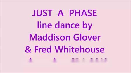 排舞 Just A Phase 只是一个阶段 2019 (演示与分解)