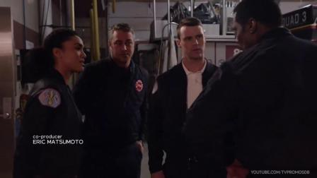 Chicago Fire 7x19 Until The Weather Breaks 预告