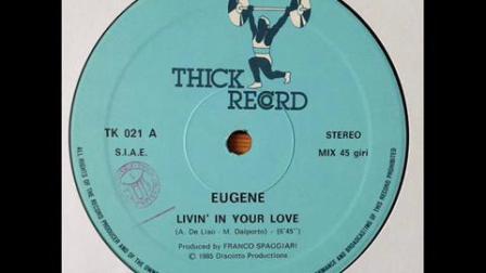 Eugene - Livin In Your Love