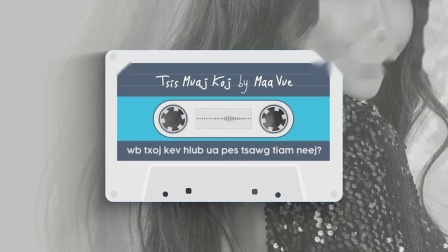 苗族歌曲 Tsis Muaj Koj.mp4