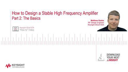 第二部分:如何设计稳定的高频放大器