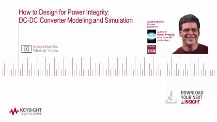 如何进行电源完整性设计:DC-DC转换器建模和仿真