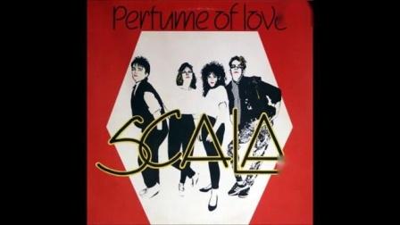 Scala - The Perfume Of Love