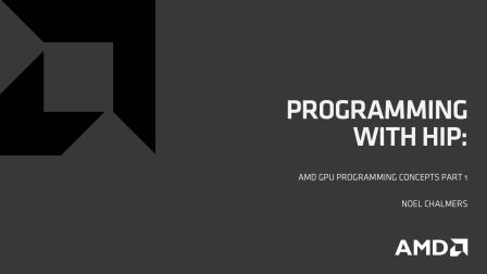 ROCm 03- AMD GPU编程概念和HIP