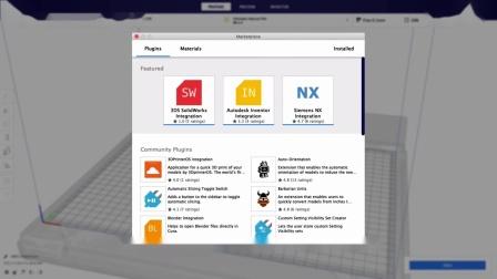 【Ultimaker软件】灵活运用Marketplace,全面提升3D打印体验