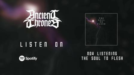 加拿大暗黑金属 Ancient Thrones - The Soul To Flesh
