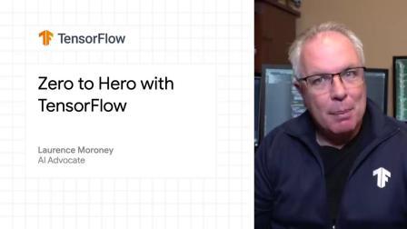 Zero to Hero with TensorFlow (TF Fall 2020 Updates