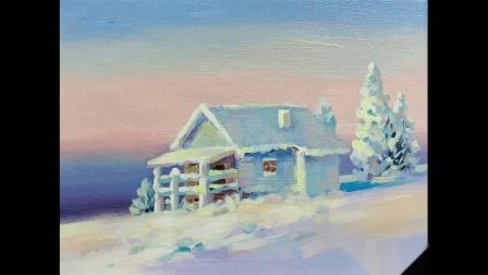 油画雪景小屋全程示范