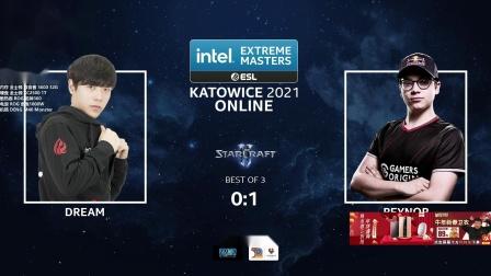 星际争霸2 2月24日IEM2021世界总决赛24强C组(1)Reynor(Z) vs Dream(T) 2021
