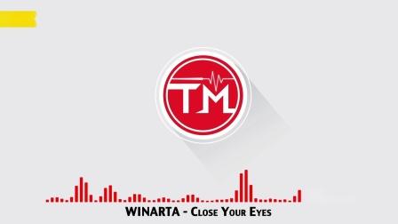 WINARTA - Close Your Eyes