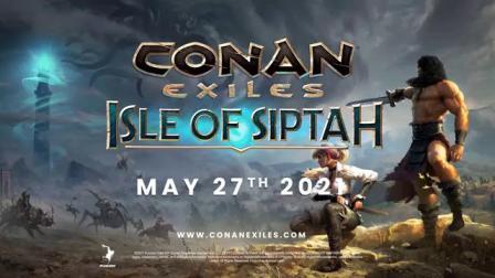 """【游民星空】《流放者柯南》DLC""""Isle of Siptah""""预告"""