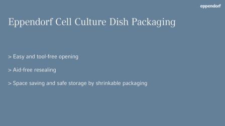 Smart Packaging— Eppendorf 细胞培养皿