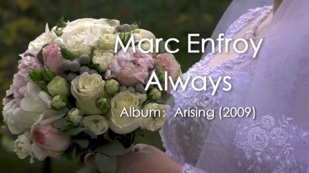 Marc Enfroy - Always 永恆
