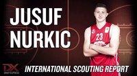 Jusuf Nurkic 2013 International Scouting Report