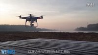 DJI大疆精灵P2V+航拍飞行器拍摄体验视频[WEIBUSI.NET 出品]