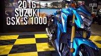 【K频】Suzuki 2016 GSX-S1000 公升暴力机器!4K静态评测 路试