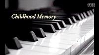 班得瑞  童年 childhood memory 超经典好听钢琴曲