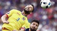 2016欧洲杯;法国首战89分钟2-1-绝杀罗马尼亚