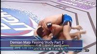 玛雅过防守研究 part 2 Demian Maia Study Part 2 - Movement Mechanics