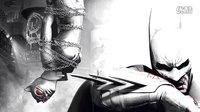 蝙蝠侠阿甘之城无伤最高难度视频攻略解说第1期:阿卡姆之城