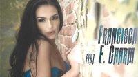 PAssionAck -FRANCISCA feat. F. Charm - Drum de piatra