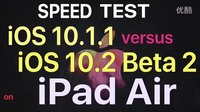 iPad Air _ iOS 10.1.1 vs iOS 10.2 Beta 2 速度測試 - 性能測試!@成近田