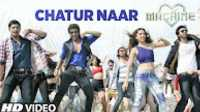 "[OST] Chatur Naar- Video Song ""MACHINE"" 2017 Hindi Movie Tamil Telugu_hd"