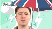 【Sorry I'm British】英国天气真的很烂吗?
